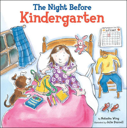 The Night Before Kindergarten by Natasha Wing
