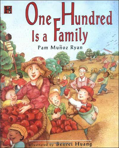 One Hundred is a Family by Pam Munoz Ryan