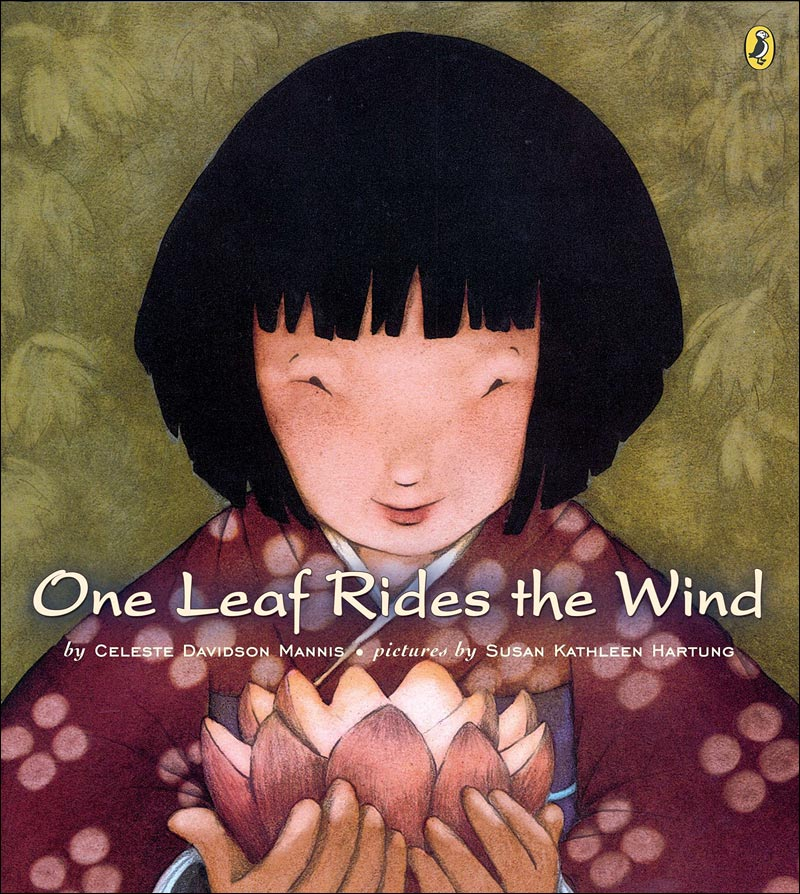 One Leaf Rides the Wind by Celeste Mannis; illustrated by Susan Hartung