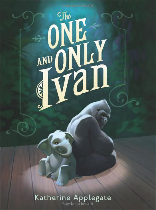 The One and Only Ivan by Katherine Applegate;  illustrated by Patricia Castelao