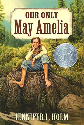 Our Only May Amelia by Jennifer Holm