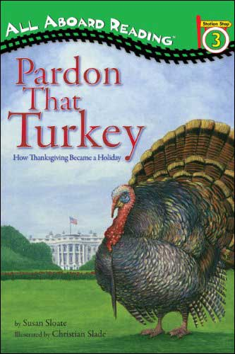 Pardon That Turkey: How Thanksgiving Became a Holiday
