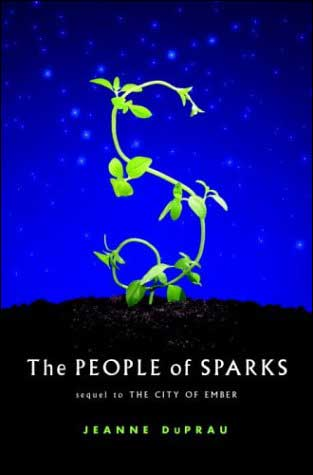 The People of Sparks the second Book of Ember by Jeanne DuPrau