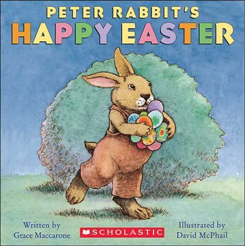 Peter Rabbit's Happy Easter by Grace Maccarone