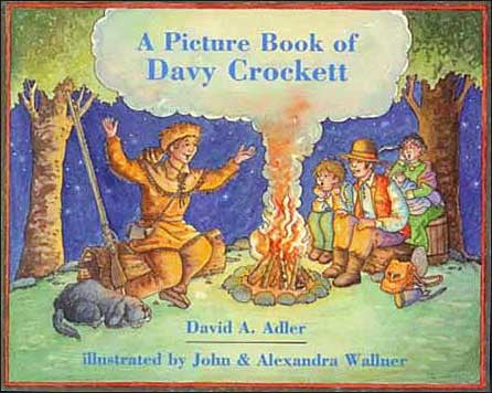 A Picture Book of Davy Crockett  by David Adler