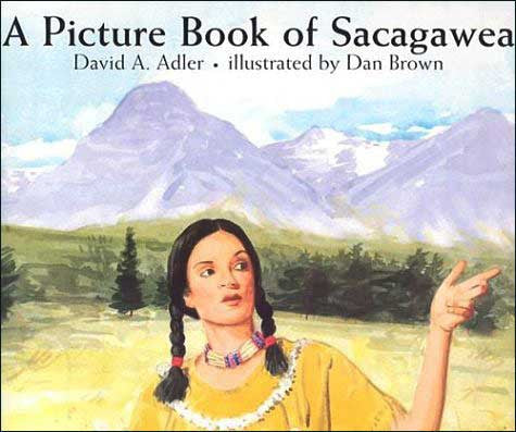A Picture Book of Sacagawea  by David Adler