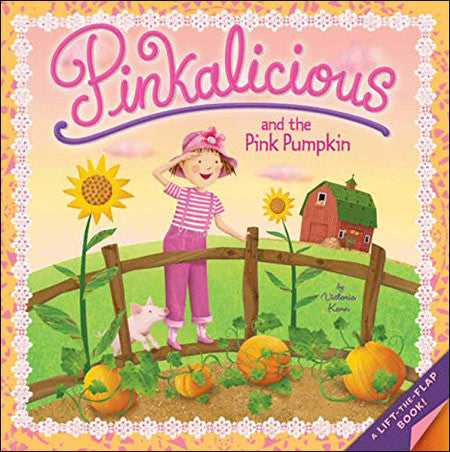 Pinkalicious, and the Pink Pumpkin