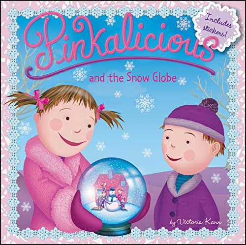 Pinkalicious and the Snow Globe by Victoria Kann