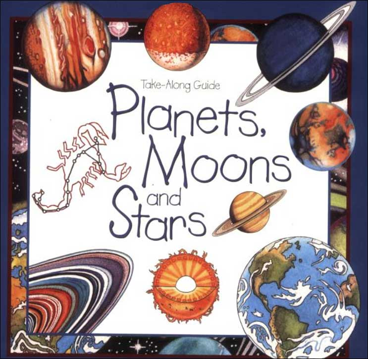 Planets, Moon and Stars (Take-Along Guide) by Laura Evert; illustrated by Linda Garrow