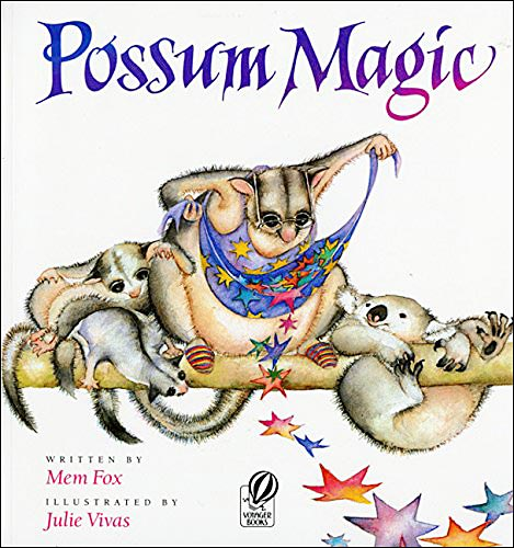 Possum Magic by Mem Fox; illustrated by Julie Vivas