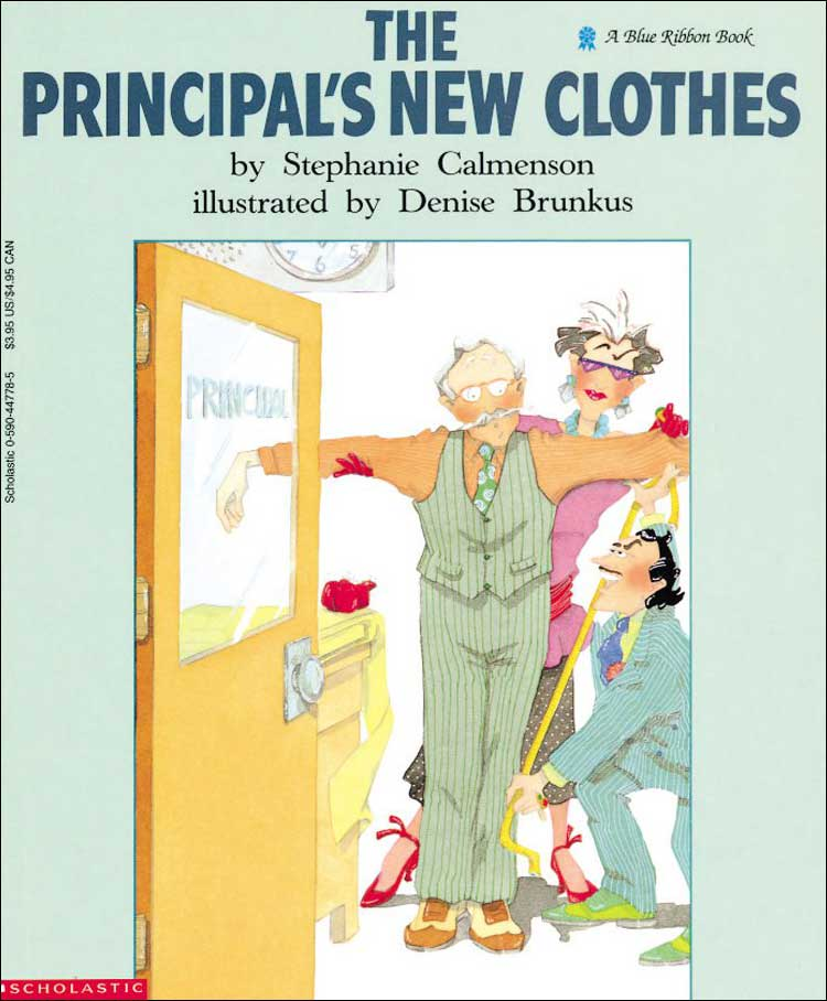 The Principal's New Clothes by Stephanie Calmenson