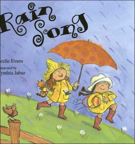 Rain Song by Lezlie Evans;  illustrated by Cynthia Jabar