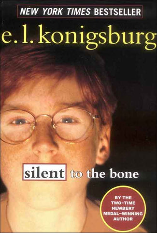 Silent to the Bone  by E.L Konigsburg