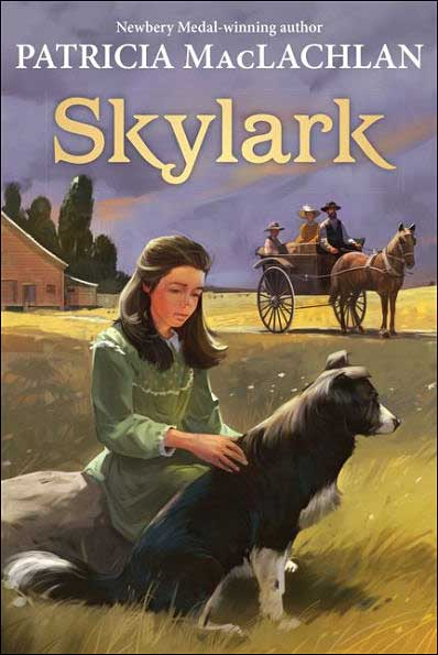"Skylark (Sequel to ""Sarah, Plain and Tall"") by Patricia MacLachlan"