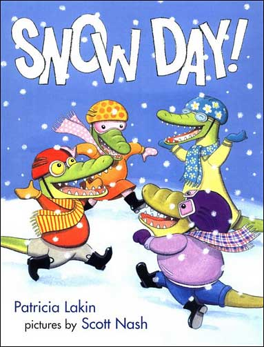 Snow Day! by Patricia Lakin
