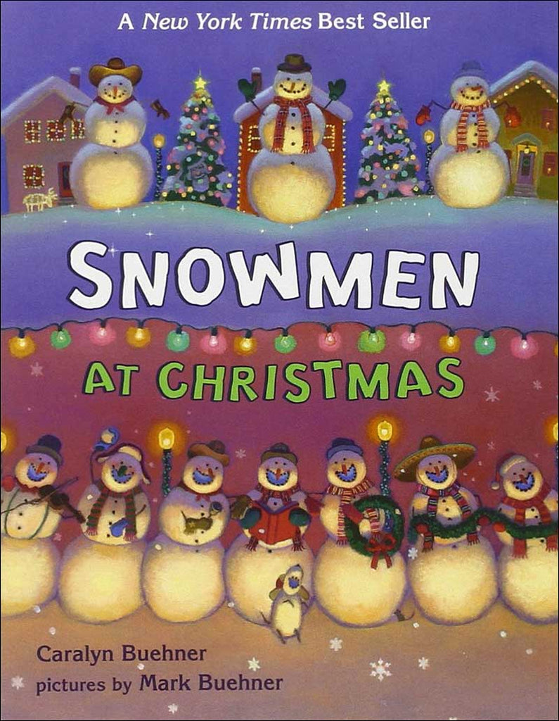 Snowmen at Christmas by Caralyn Buehner