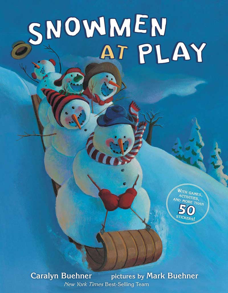 Snowmen at Play by Caralyn Buehner; illustrated by Mark Buehner