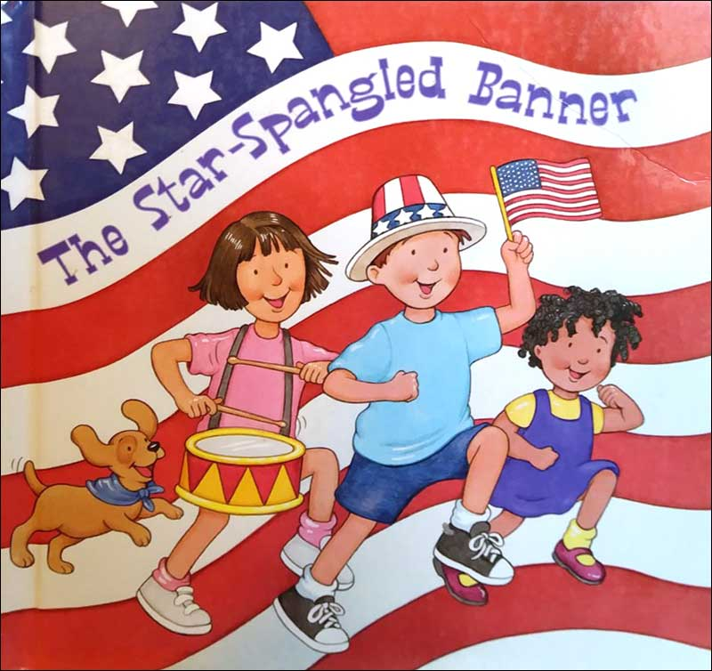 The Star-Spangled Banner  by Francis Scott Key; illustrated by Dana Regan