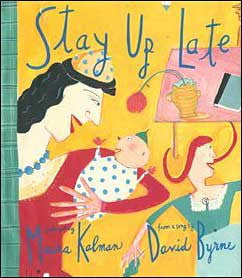 Stay Up Late  by David Byrne