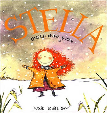 Stella: Queen of the Snow by Marie-Louise Gay