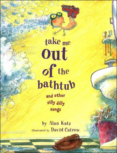 Take Me Out of the Bathtub  (read aloud)