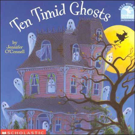 Ten Timid Ghosts by Jennifer O' Connell