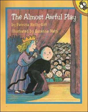 The Almost Awful Play by Patricia Reilly Giff
