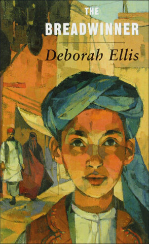 The Breadwinner (The Breadwinner Trilogy) by Deborah Ellis
