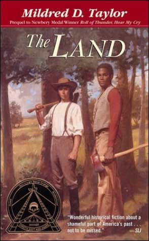 The Land by Mildred Taylor