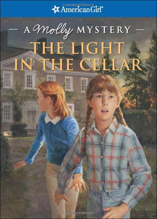 American Girl: Molly Mystery -- The Light in the Cellar by Sarah Buckey