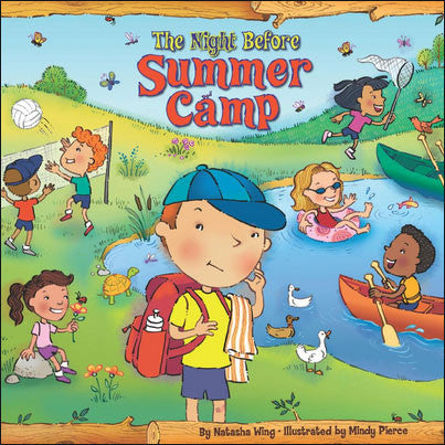 The Night Before Summer Camp by Natasha Wing