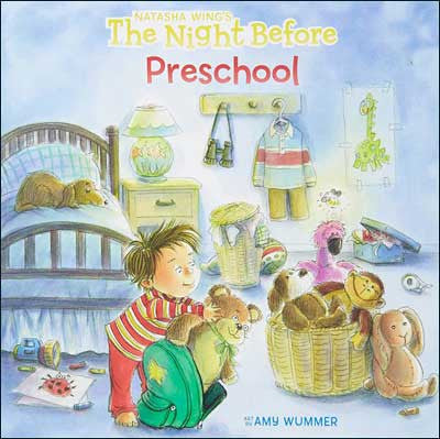 The Night Before Preschool by Natasha Wing