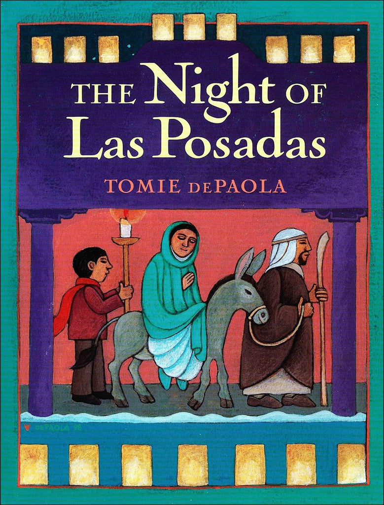 The Night of Las Posadas by Tomie dePaola