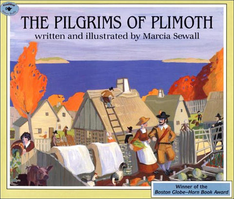 The Pilgrims of Plimoth by Marcia Seawall
