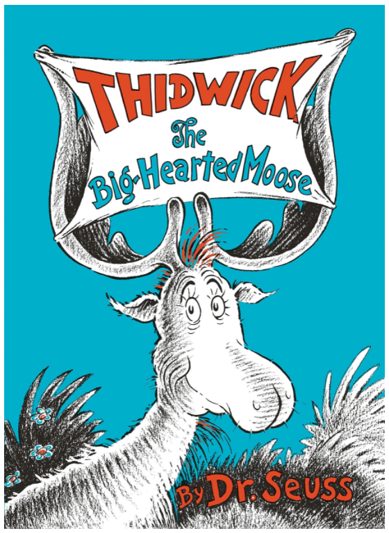 Thidwick: The Big Hearted Moose
