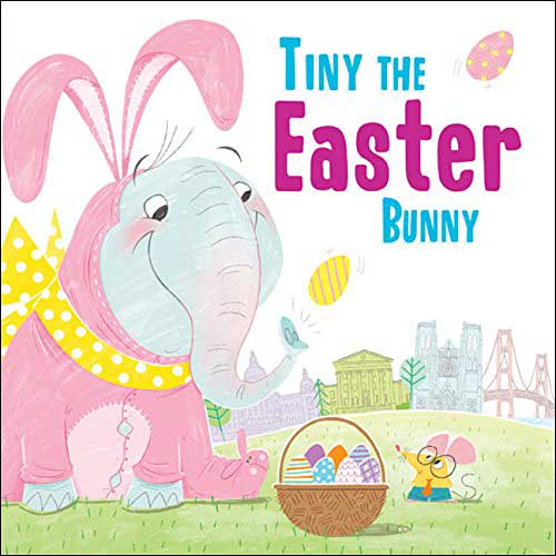 Tiny the Easter Bunny by Eric James