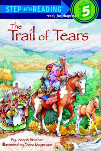 The Trail of Tears Step Into Reading series, Level 5 by Stephen Krensky;  illustrated by Norman Green