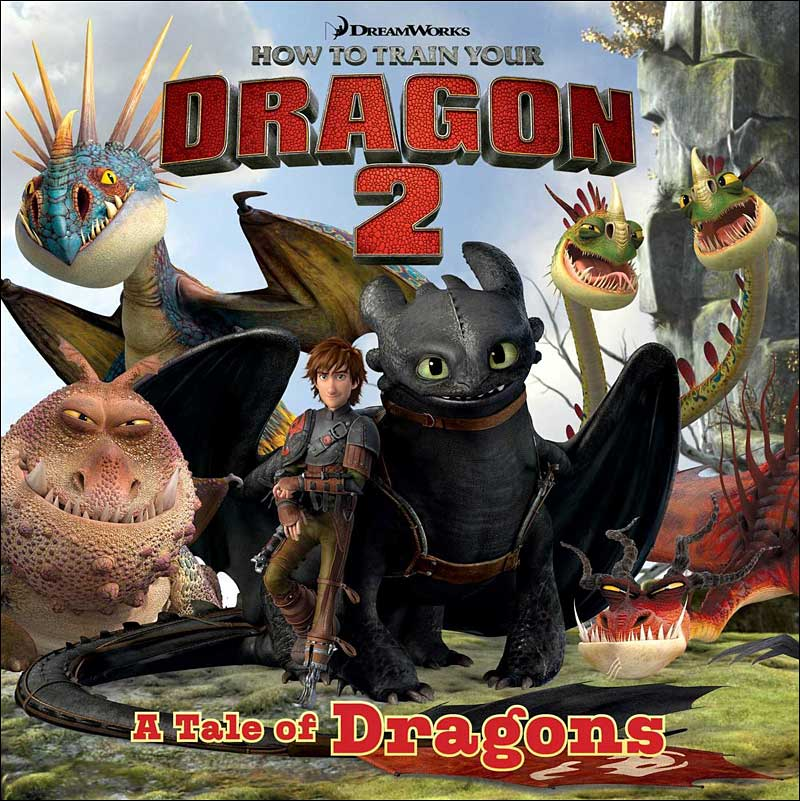How to Train Your Dragon 2: A Tale of Dragons by Natalie Shaw; illustrated by Fabio Laguna
