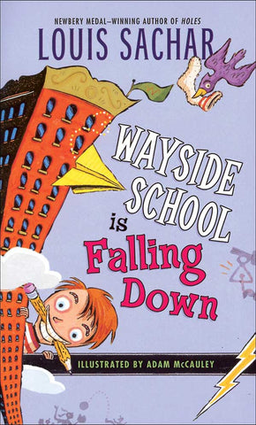 Wayside School Is Falling Down by Louis Sachar