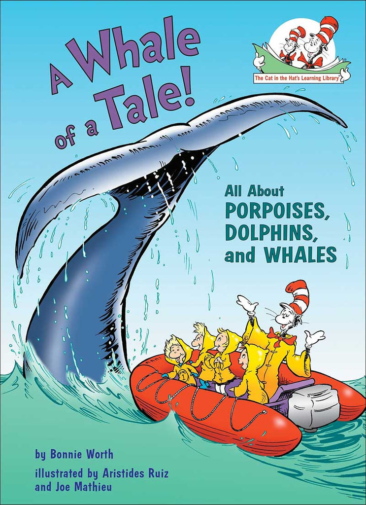 A Whale of a Tale!  All About Porpoises, Dolphins, and Whales