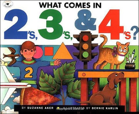 What Comes in 2s, 3s & 4s? by Suzanne Aker