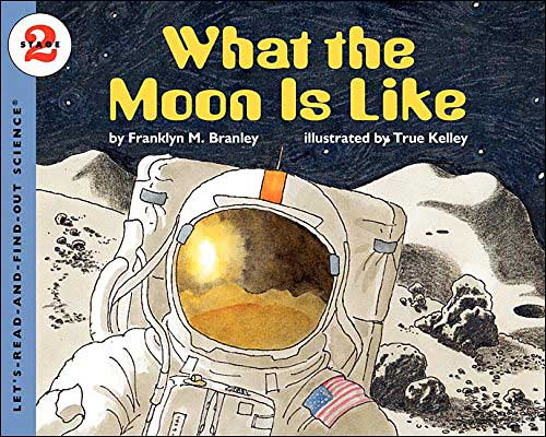 What the Moon is Like by Franklyn Branley