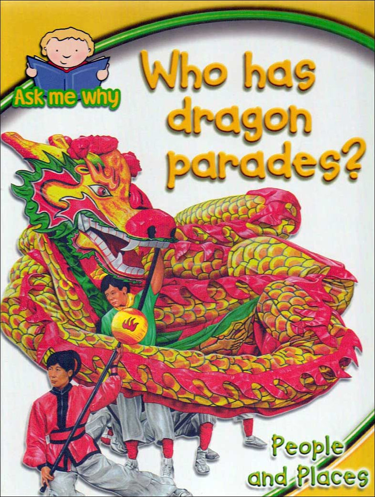 Who Has Dragon Parades? / Who Dances with Dragons? (Ask Me series)