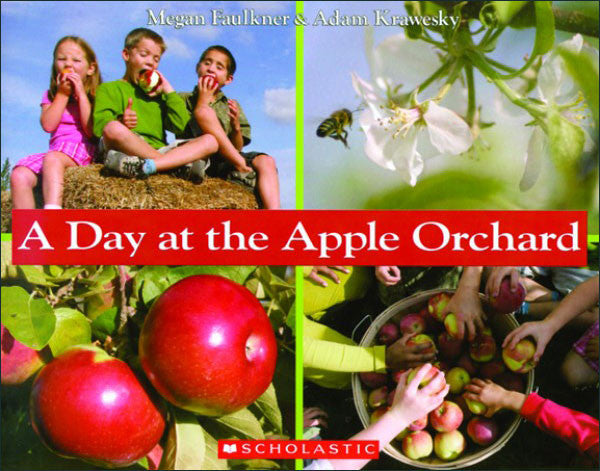 A Day at the Apple Orchard by Megan Faulkner