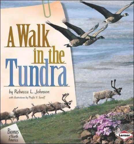 A Walk in the Tundra by Rebecca L. Johnson