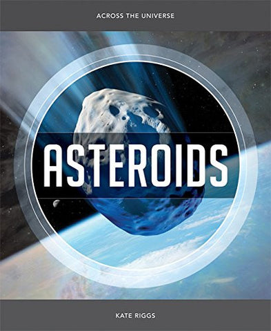Across the Universe: Asteroids