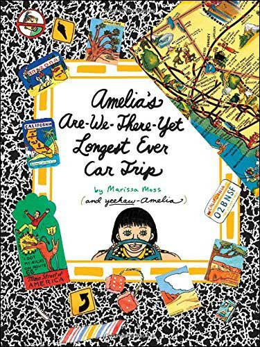 Amelia Hits the Road or Amelia's Are-We-There-Yet Longest Ever Car Trip by Marissa Moss
