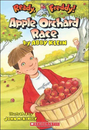 Apple Orchard Race (Ready Freddy) by Abby Klein