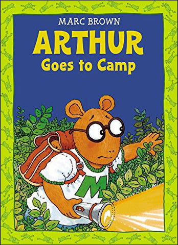 Arthur Goes to Camp by Marc Brown