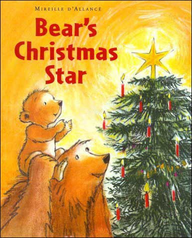 Bear's Christmas Star  by Mireille d'Allance
